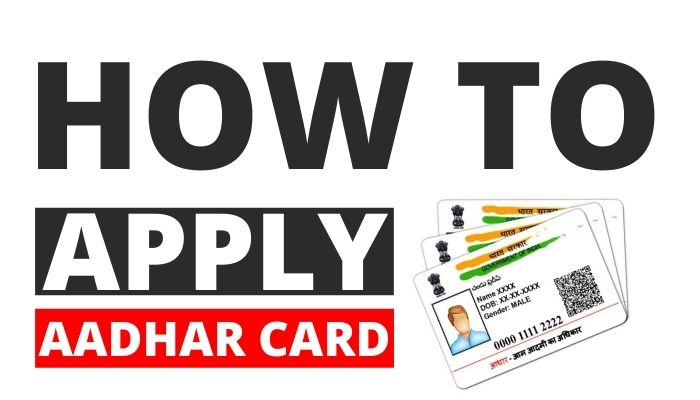 How to Apply for Aadhaar Card in 2020