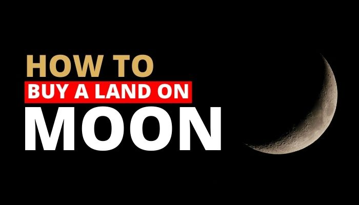 How to Buy Land on Moon from India