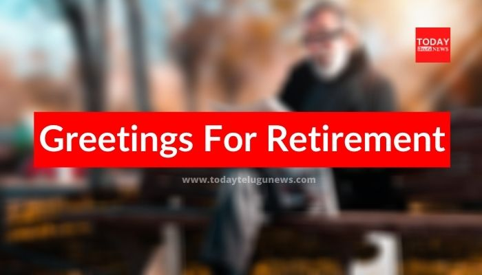 Greetings For Retirement