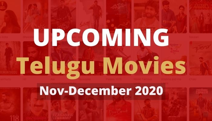 Upcoming Telugu Movies Nov-December 2020