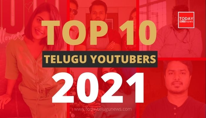 Top 10 Telugu YouTubers 2021